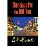 Christmas Eve Can Kill Youby William Marantz
