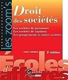 echange, troc Laëtitia Lethielleux - Droit des sociétés : Les sociétés de personnes, les sociétés de capitaux, les groupements et autres sociétés
