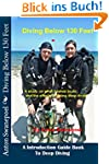 Diving Below 130 Feet (Scuba Diving B...