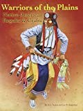 img - for Warriors of the Plains: Native American Regalia & Crafts by Tucker, M. S., Rosenthal, Joe W. (2013) Paperback book / textbook / text book