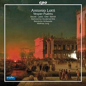 Antonio Lotti: Vesper Psalms