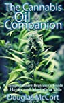 The Cannabis Oil Companion: A Compreh...