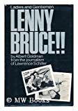 img - for Ladies and gentlemen - Lenny Bruce!! book / textbook / text book