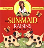 The Sunmaid Raisins Play Book