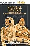 Natural Mystics: The Prophetic Lives...