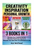 Creativity: Inspiration: Personal Growth: 3 Books in 1: Harness Your Creative Genius, Become Powerfully Inspired & Discover Your Own Path To … Tips For Boosting Your Cognitive Brain Power) Reviews