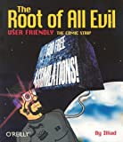 The Root of All Evil (0596001932) by Illiad