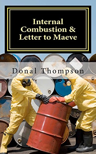 Internal Combustion & Letter to Maeve