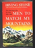 Men to Match My Mountains, Opening of the Far West, 1840-1900