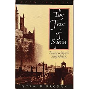 The Face of Spain (Ecco Travels Series)