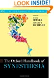 Oxford Handbook of Synesthesia (Oxford Library of Psychology)