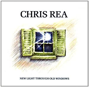 New Light Through Old Windows - The Best of Chris Rea