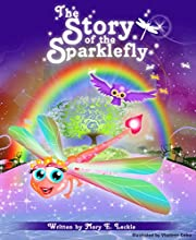 The Story of the Sparklefly (Book 1)