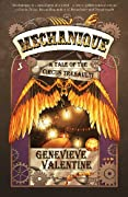 Mechanique: A Tale of the Circus Tresaulti by Genevieve Valentine cover image