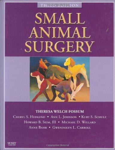 Small Animal Surgery Textbook, 3e