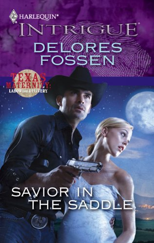Image for Savior in the Saddle (Harlequin Intrigue Series)