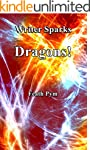 Writer Sparks Dragons! (English Edition)