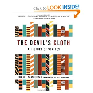 The Devil's Cloth : A History of Stripes [Paperback]