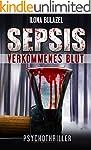 Sepsis - Verkommenes Blut: Psychothri...