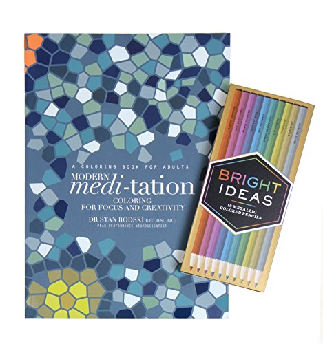 Modern Meditation: Coloring For Focus and Creativity and Bright Ideas Metallic Colored Pencils