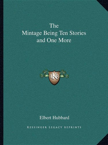 The Mintage Being Ten Stories and One More