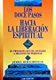 img - for Los Doce Pasos Hacia La Liberacion Espiritual (Spanish Edition) by Jerry Hirschfield (2015-02-10) book / textbook / text book