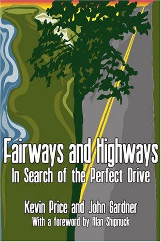 Fairways und Autobahnen: auf der Suche nach der perfekte Antrieb
