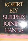 Sleepers Joining Hands (Harper colophon books) (0060907851) by Bly, Robert