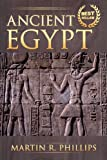 Ancient Egypt: Discovering Ancient Egypt! (Mythology, Civilizations, History, Kings, Pharaohs, Pyramids, Sphinx) (Ancient Egypt, Mythology, Civilizations, History, Kings, Pharaohs, Pyramids, Sphinx)