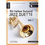 "Ein halbes Dutzend Jazz Duette - Vol.1 - f�r Trompete in Bb: 6 Jazz Playalongs - Fulltrack + Playback (inkl. Audio-CD)von ""Hans-J�rg Fischer"""