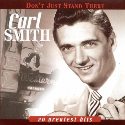 Carl Smith - Columbia Country Classics, Volume 2 Honky Tonk Heroes - Zortam Music