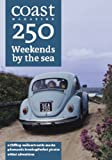 Coast Magazine: 250 Weekends by the Sea