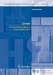 La voce (Metodologie Riabilitative in Logopedia) (Italian Edition)