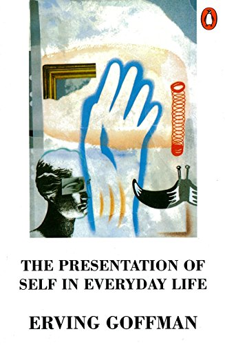 The Presentation of Self in Everyday Life (Penguin Psychology)