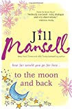 img - for To The Moon and Back: A tender romance of friendship, hope, and second chances book / textbook / text book