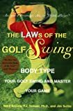 img - for The LAWs of the Golf Swing: Body-Type Your Golf Swing and Master Your Game book / textbook / text book