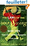 The Laws of the Golf Swing: Body-Type...