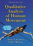 img - for By Duane Knudson - Qualitative Analysis of Human Movement 2nd Ed.: 2nd (second) Edition book / textbook / text book
