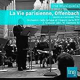 La vie parisienne, Offenbach, Orchestre radio lyrique et Choeurs de la RTF - J. Gressier (dir)
