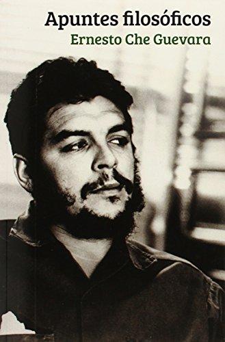 Apuntes Filosoficos = Philosophy Notes (Centro de Estudios Che Guevara)