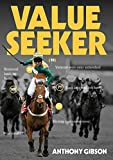 Value Seeker: The Betting System (English Edition)