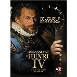 Ce Jour L� Tout a Chang� - L'Assassinat d'Henri IVpar Arnaud Bedouet