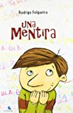 Una mentira (Spanish Edition)