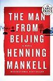 The Man from Beijing (Random House Large Print)