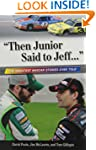 """Then Junior Said to Jeff. . ."": The..."