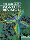 Nelson GCSE Maths Revision (0174315325) by Ball, Barbara