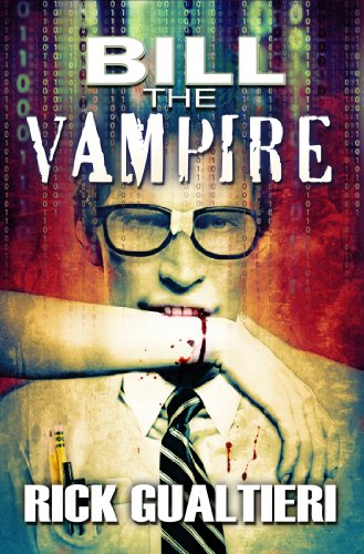 E-book - Bill The Vampire (the Tome of Bill, part 1) by Rick Gualtieri