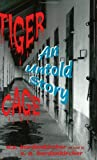 img - for By D. E. Bordenkircher Tiger Cage: An Untold Story [Paperback] book / textbook / text book