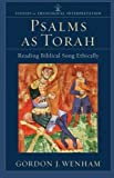 img - for Psalms as Torah: Reading Biblical Song Ethically (Studies in Theological Interpretation) book / textbook / text book