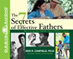 The 7 Secrets of Effective Fathers: B...